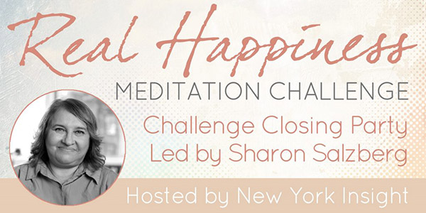 Real Happiness Challenge Closing Party with Sharon Salzberg